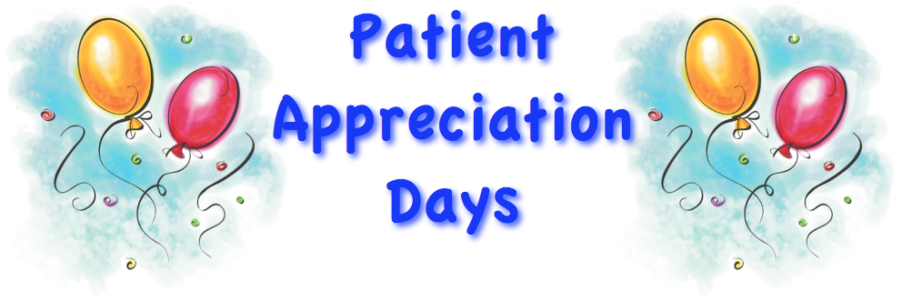 Come Celebrate with Us! Patient Appreciation Days 2011