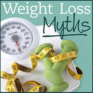 5 Weight Loss Myths Debunked